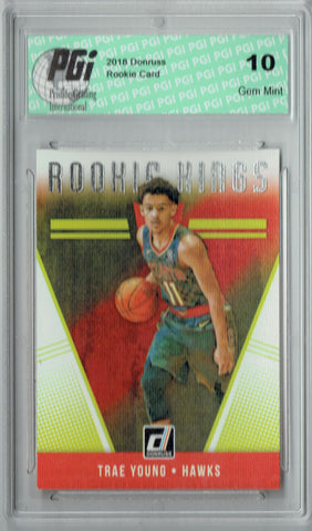 Trae Young 2018 Donruss #24 Rookie Kings Rookie Card PGI 10