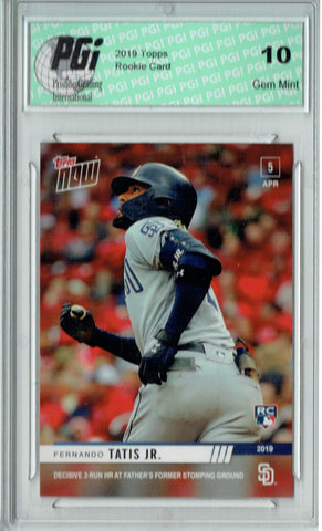 Fernando Tatis Jr. 2019 Topps Now #45 Rare SP 755 Made Rookie Card PGI 10