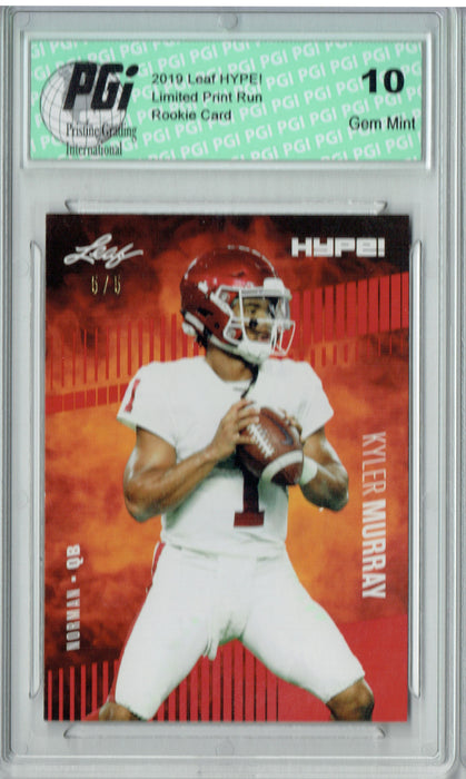 Kyler Murray 2019 Leaf HYPE! #22A Red SP, Limited to 5 Made Rookie Card PGI 10