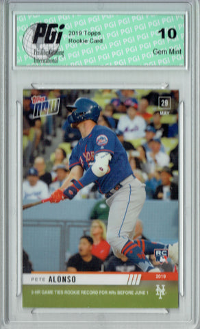 Pete Alonso 2019 Topps Now #299 Just 1031 Made Rookie Card PGI 10