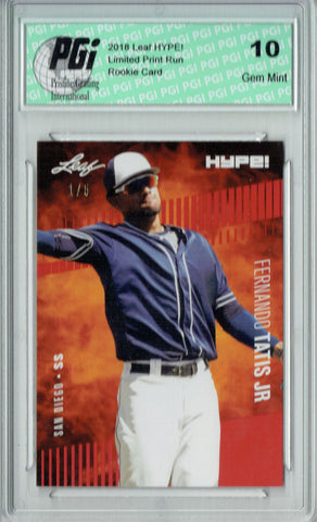Fernando Tatis Jr. 2018 Leaf HYPE! #17 The 1 of 5 Rookie Card PGI 10