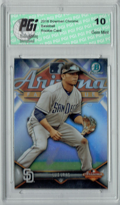 Luis Urias 2018 Bowman Chrome #AFL-LU Arizona Fall League Rookie Card PGI 10