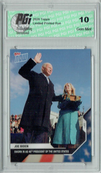 Joe Biden 2021 Topps Now #14 Inauguration Day Card Just 8,925 Made PGI 10