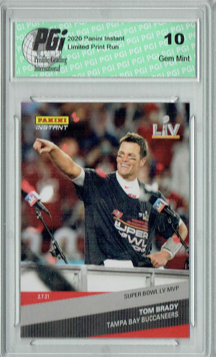 Tom Brady 2020 Panini Instant #266 1 of 1317 Super Bowl LV MVP Card PGI 10