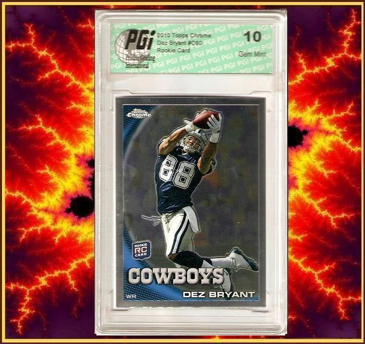 Dez Bryant 'Boys 2010 Topps Chrome Rookie Card PGI 10