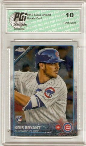 Kris Bryant 2015 Topps Chrome Rookie Card #112 PGI 10 Cubs