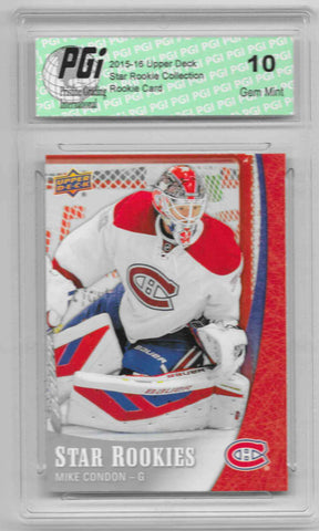 Mike Condon 2015-16 Upper Deck Star Rookies #2 Rookie Card PGI 10