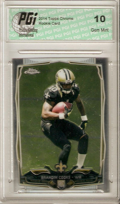 Brandin Cooks 2014 Topps Chrome #149 New Orleans Saints Rookie Card PGI 10