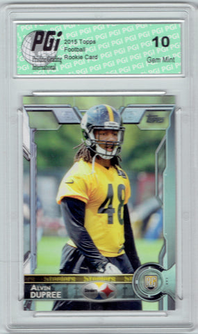 Alvin Dupree 2015 Topps Football #489 Pittsburgh Steelers Rookie Card PGI 10