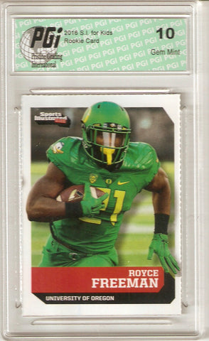 Royce Freeman 2016 S.I. for Kids #539 1st Card Ever Rookie Card PGI 10