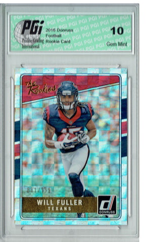 Will Fuller 2016 Donruss The Rookies #21 SP, 999 Made Rookie Card PGI 10