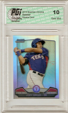 2013 Bowman Chrome Rookie Card Mini Refractor #RTR-JG Joey Gallo PGI 10