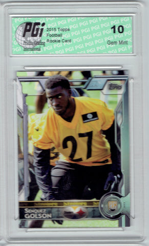 Senquez Golson 2015 Topps Football #482 Pittsburgh Steelers Rookie Card PGI 10