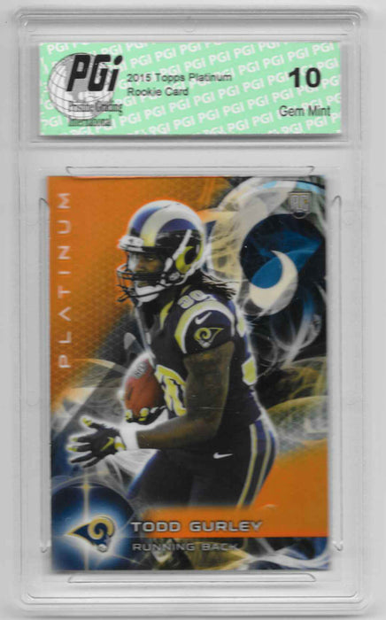 Todd Gurley 2015 Topps Platinum Orange Refractor Rookie Card #103 PGI 10