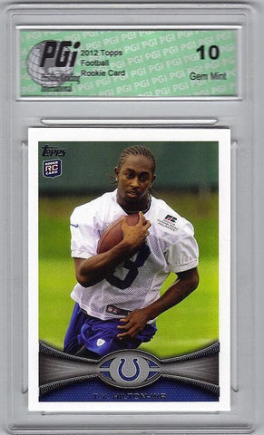 T.Y. Hilton 2012 Topps Football #14 Rookie Card PGI 10