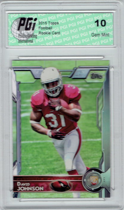 @ David Johnson 2015 Topps Football #473 Arizona Cardinals Rookie Card PGI 10