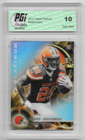 Duke Johnson 2015 Topps Platinum Refractor Rookie Card #123 PGI 10 Browns
