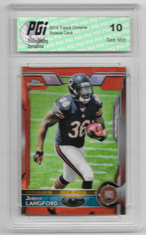 Jeremy Langford 2015 Topps Chrome Orange Refractor Rookie Card #142 PGI 10