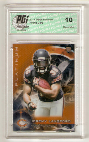 Jeremy Langford 2015 Topps Platinum Orange Refractor Rookie Card #127 PGI 10