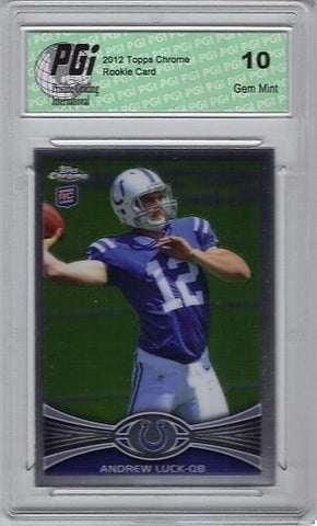 Andrew Luck 2012 Topps Chrome #1 Rookie Card PGI 10