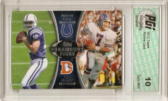 John Elway & Andrew Luck 2012 Topps #PA-LE Rookie Card PGI 10
