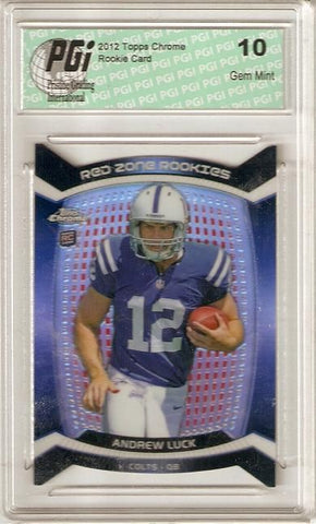 Andrew Luck 2012 Topps Chrome Red Zone Refractor Rookie Card PGI 10