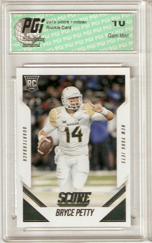 2015 Score Rookie Card #376 Bryce Petty PGI 10