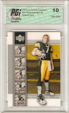 2004 Ben Roethlisberger Steelers Upper Deck Rookie Premiere Card Graded PGI 10