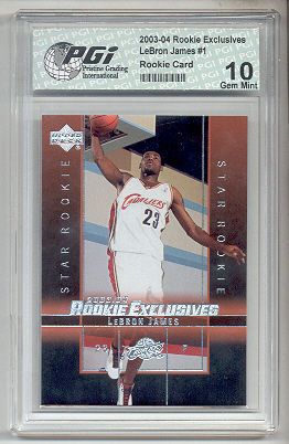 LeBron James 2003 Upper Deck Rookie Exclusives card PGI 10