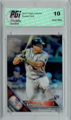Gary Sanchez 2016 Topps Chrome #143 Refractor Rookie Card PGI 10