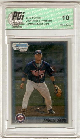 Miguel Sano 2010 Bowman Chrome #BCP205 Rookie Card PGI 10