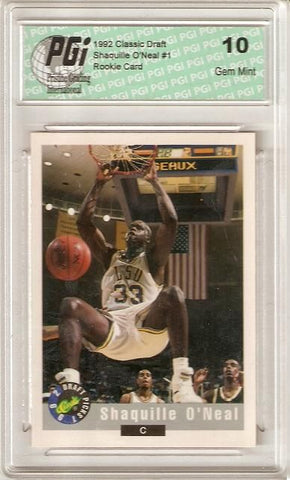 1992 Shaquille O'Neal Classic Very First Rookie Card PGI 10 Shaq