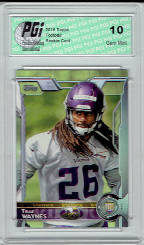 Trae Waynes 2015 Topps Football #421 Minnesota Vikings Rookie Card PGI 10