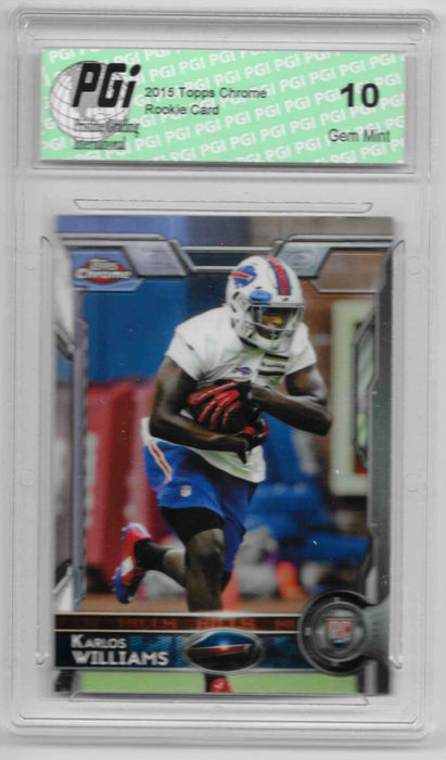 Karlos Williams 2015 Topps Chrome Refractor Rookie Card #141 PGI 10