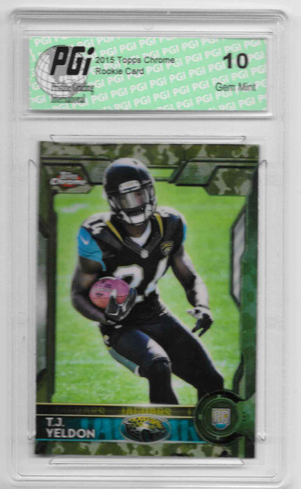 T.J. Yeldon 2015 Topps Chrome Camo Refractor Rookie Card Only 499 Made PGI 10