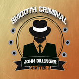 Smooth Criminal - John Dillinger 60ml