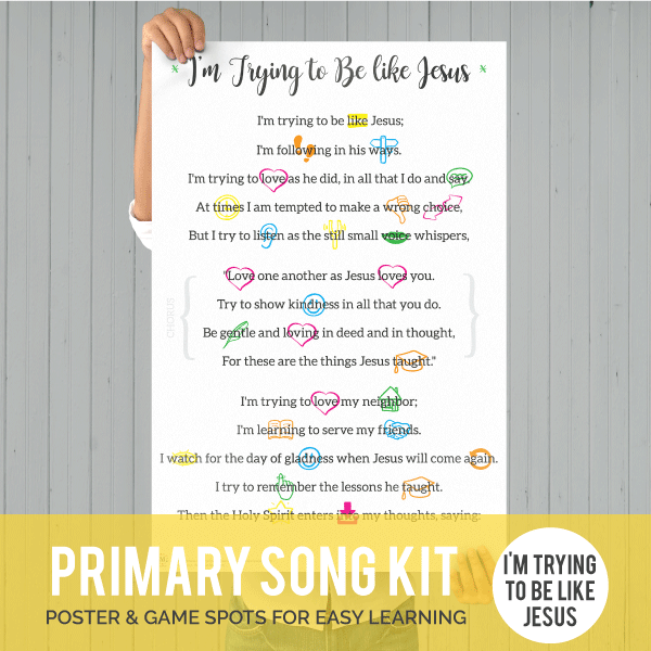 Primary Song Kit: I'm Trying to Be like Jesus-Games-MeckMom