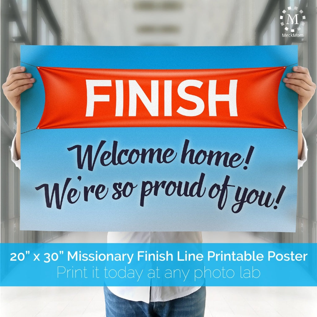 Finish Line Missionary Welcome Home Poster – MeckMom