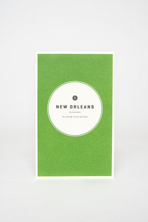 Wild Sam New Orleans Field Guide