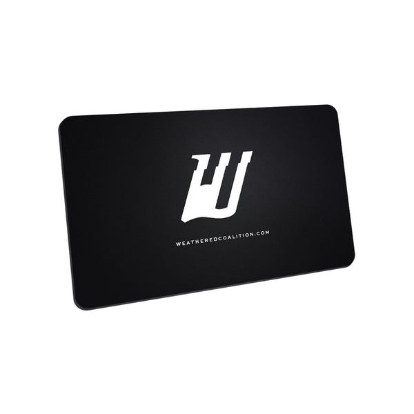 Weathered Coalition Gift Card