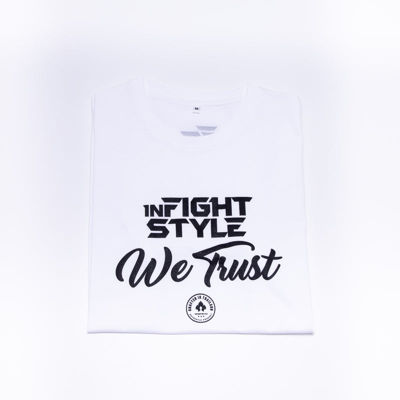 Infightstyle We Trust T-Shirt - White