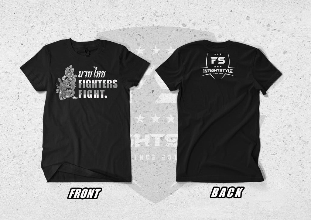 "InFightStyle ""Fighters Fight"" T-Shirt - Black - InFightStyle Muay Thai Gear, T-Shirt"