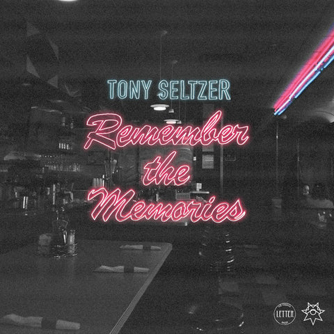 Tony Seltzer: Remember the Memories Digital Download (+bonus tracks)