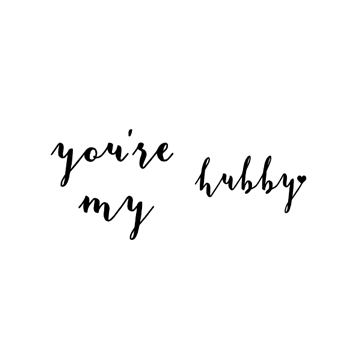 'You're My Hubby' Vinyl Decal