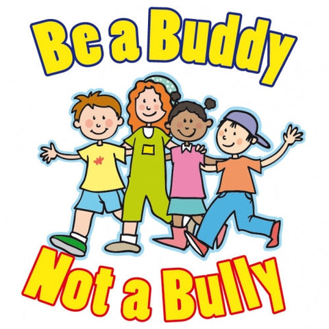 "picture of temporary tattoo with words ""Be a Buddy not a bully"""