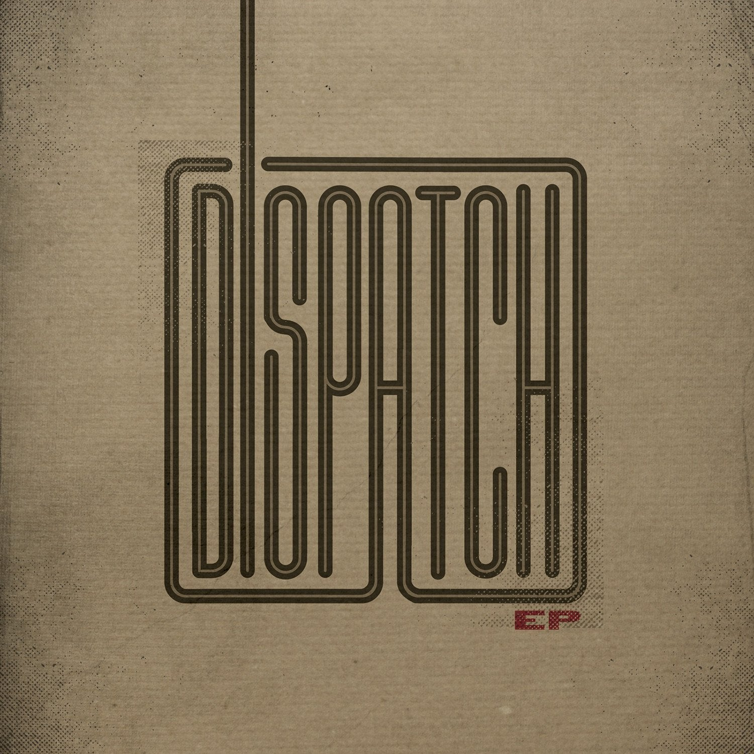 'Dispatch' EP