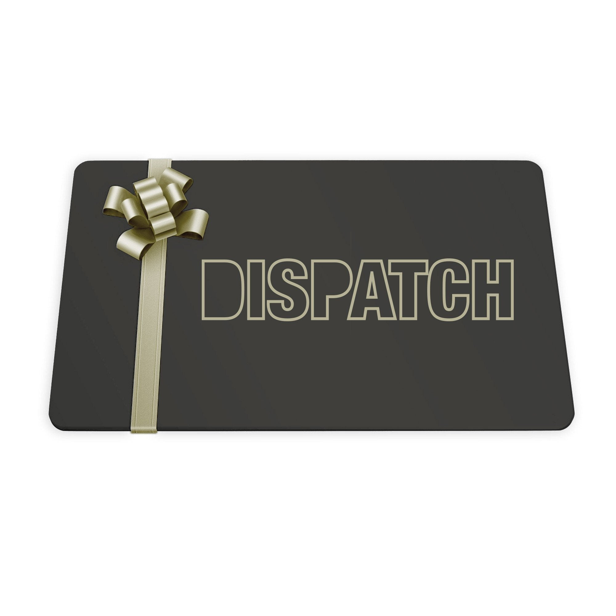 Dispatch Gift Card