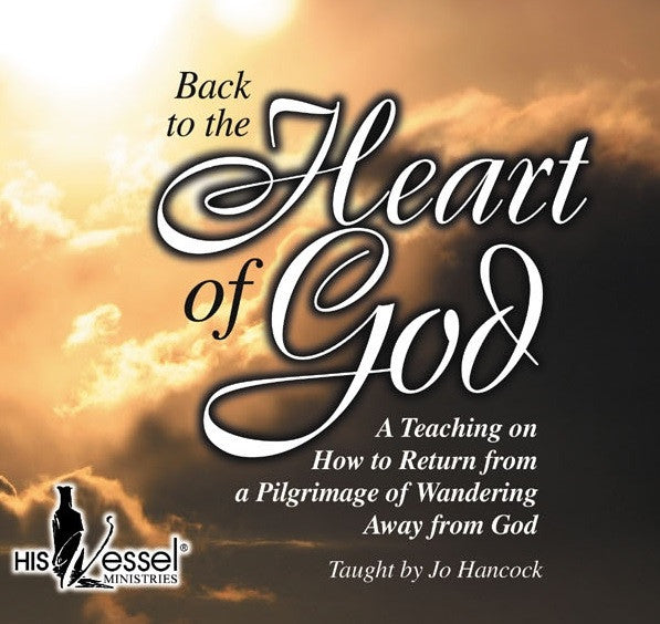 Back to the Heart of God