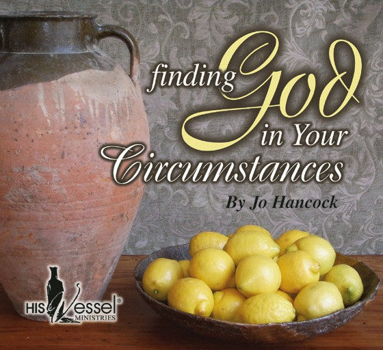 Finding God in Your Circumstances
