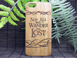Not All Who Wander Are Lost Laser-Engraved Case for iPhone 8, 8 Plus, 7, 7 Plus, 6, 6S, SE, 5, 5S